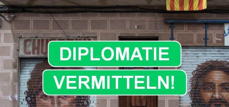 Diplomatie vermitteln!