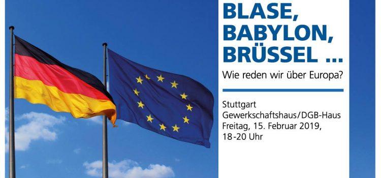 Blase, Babylon, Brüssel – Wie reden wir über Europa?