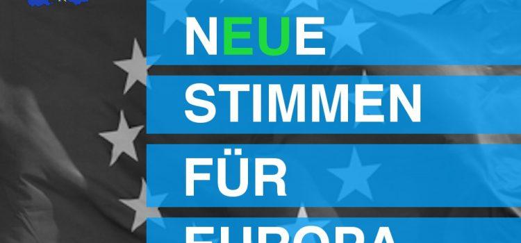 nEUe Stimmen für Europa!